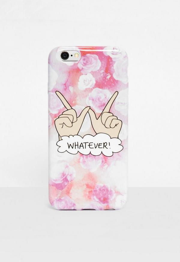 Pink Whatever I Phone 6 Case