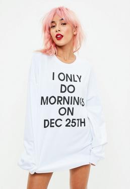 Biała bluza I Only Do Mornings
